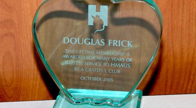 Doug Frick, Life Member.
