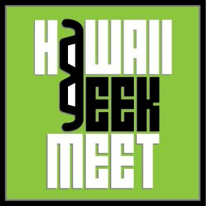 11th Hawaii Geek Meet @ Ala Moana Beach Park | Honolulu | Hawaii | United States